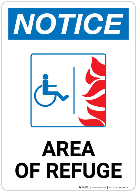Notice: Area of Refuge With Handicapped Symbol - Wall Sign