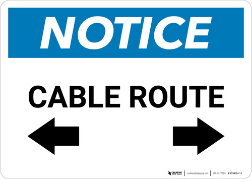 Notice: Cable Route with Arrows - Wall Sign