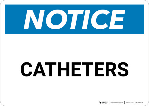 Notice: Catheters - Wall Sign