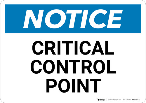 Notice: Critical Control Point - Wall Sign
