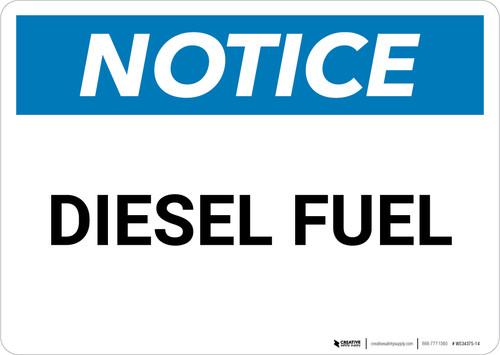 Notice: Diesel Fuel - Wall Sign