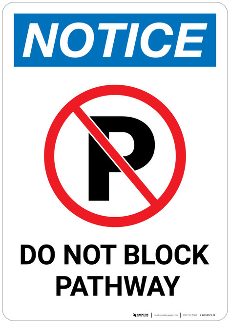Notice: Do Not Block Pathway with Icon - Wall Sign