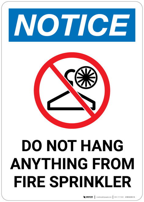 Notice: Do Not Hang Anything From Fire Sprinkler with Icon - Wall Sign