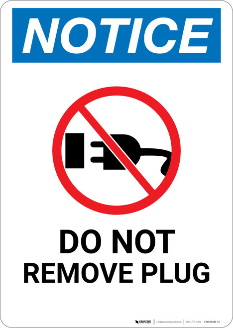 Notice: Do Not Remove Plug with Icon - Wall Sign