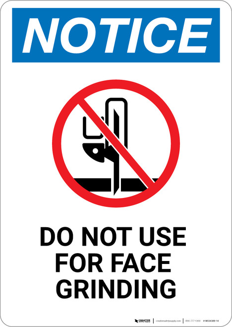 Notice: Do Not Use For Face Grinding with Icon - Wall Sign