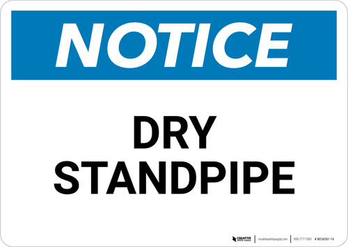 Notice: Dry Standpipe - Wall Sign