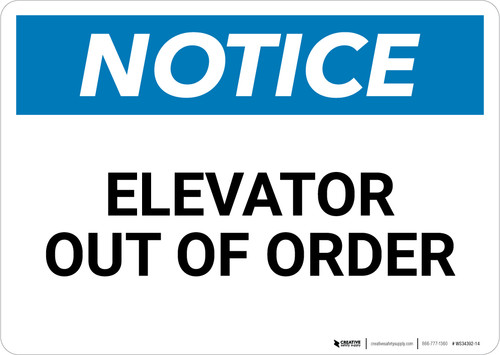 Notice: Elevator Out Of Order Landscape - Wall Sign