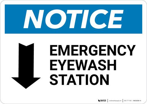Notice: Emergency Eyewash Station Arrow Down Landscape - Wall Sign