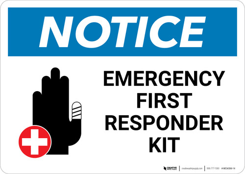 Notice: Emergency First Responder Kit with Icon - Wall Sign