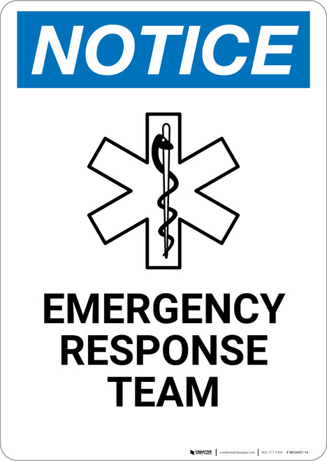 Notice: Emergency Response Team - Wall Sign