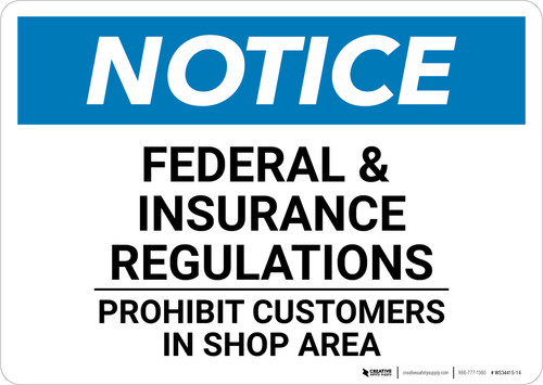 Notice: Federal Insurance Regulations - Wall Sign
