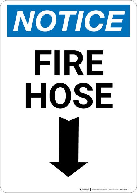 Notice: Fire Hose Arrow Down Potrait - Wall Sign