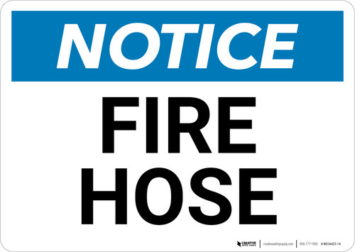 Notice: Fire Hose Landscape - Wall Sign