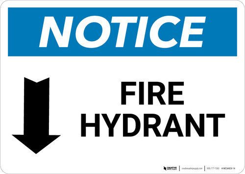 Notice: Fire Hydrant with Arrow Down - Wall Sign