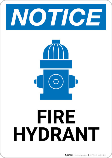 Notice: Fire Hydrant with Icon Portrait - Wall Sign