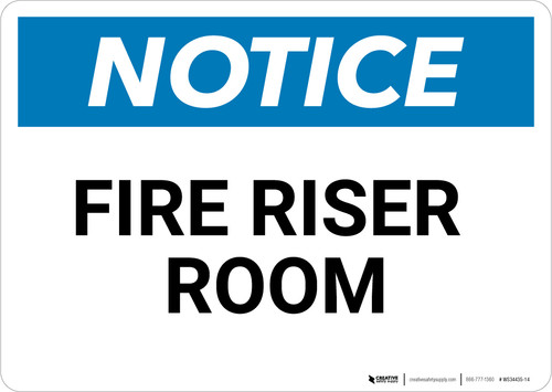 Notice: Fire Riser Room - Wall Sign