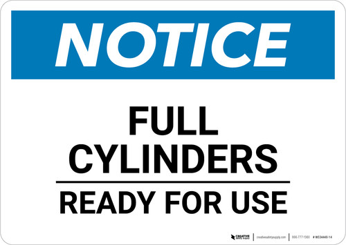 Notice: Full Cylinders Ready For Use - Wall Sign