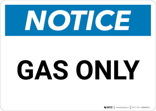 Notice: Gas Only - Wall Sign