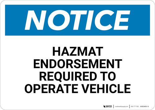 Notice: Hazmat Endorsement Required - Wall Sign