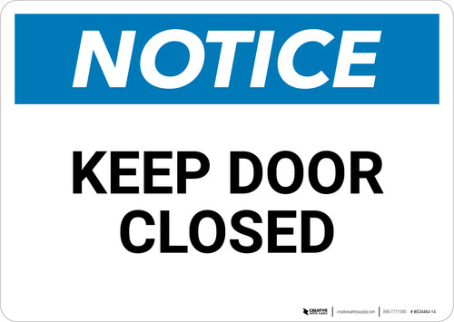 Notice: Keep Door Closed - Wall Sign