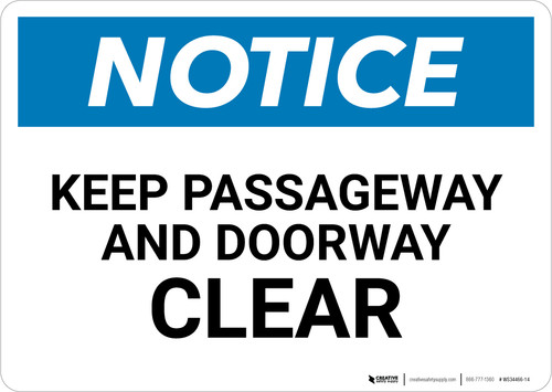 Notice: Keep Passageway And Doorway Clear - Wall Sign