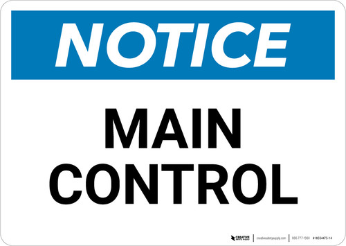 Notice: Main Control - Wall Sign