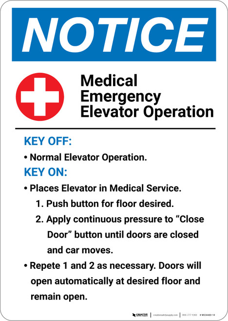 Notice: Medical Emergency Elevator Operation With Health Icon - Wall Sign