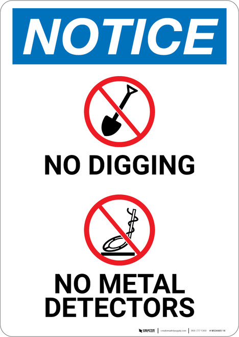 Notice: No Digging No Metal Detectors with Icons - Wall Sign