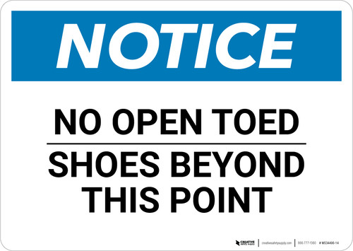 Notice: No Open Toed Shoes Beyond This Point Landscape - Wall Sign