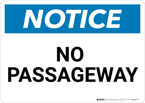 Notice:No Passageway - Wall Sign