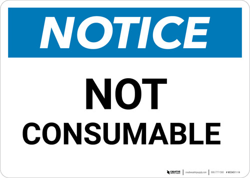 Notice: Not Consumable - Wall Sign