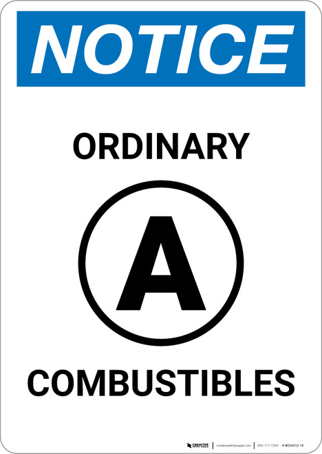 Notice: Ordinary A Combustibles - Wall Sign