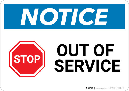 Notice: Stop Out Of Service - Wall Sign