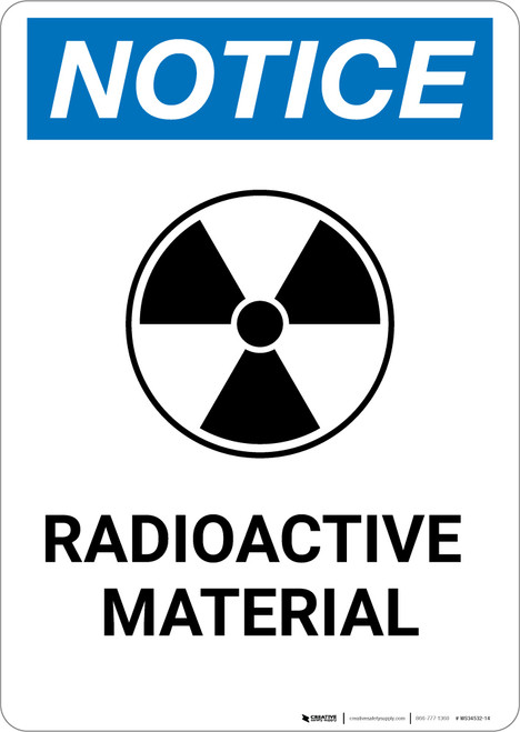 Notice: Radioactive Material Portrait with Icon - Wall Sign