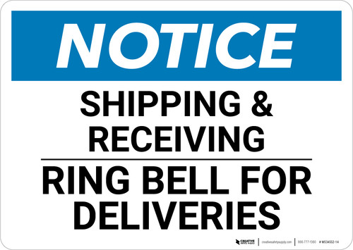 Notice: Shipping and Receiving Ring Bell For Deliveries - Wall Sign