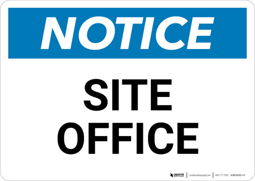 Notice: Site Office - Wall Sign