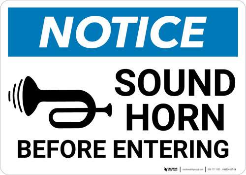 Notice: Sound Horn Before Entering with Graphic - Wall Sign