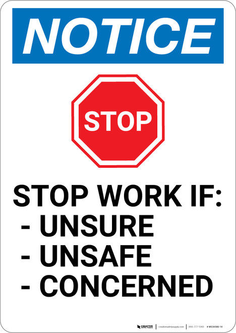 Notice: STOP Work if Unsure Unsafe Concerned with Graphic - Wall Sign