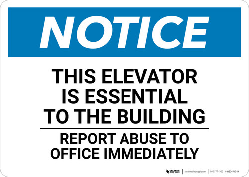 Notice: This Elevator Essential To The Building Report - Wall Sign
