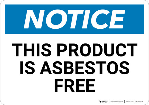 Notice: This Product Is Asbestos Free - Wall Sign