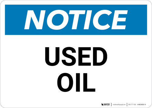 Notice:Used Oil - Wall Sign