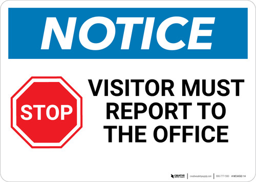Notice: Visitor Must Report To The Office With Graphic - Wall Sign