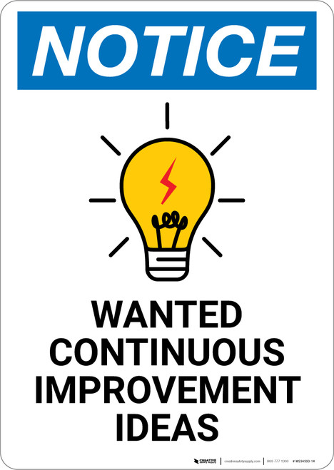 Notice: Wanted Continuous Improvement Ideas with Graphic - Wall Sign