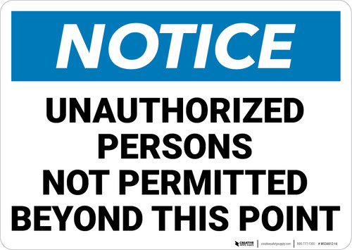 Notice:  Admittance Unauthorized Persons Not Permitted Landscape - Wall Sign