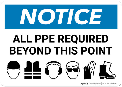 Notice:  All Ppe Required Notice Six PPE Icons Landscape - Wall Sign