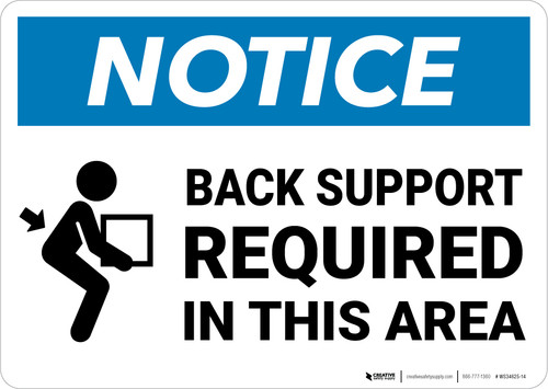 Notice:  Back Support Required In This Area Lifting Box With Arrow Icon Landscape - Wall Sign