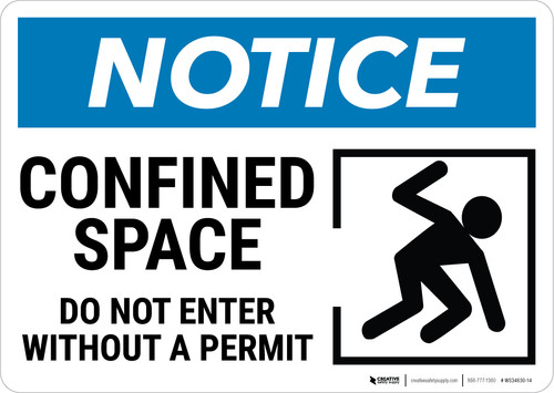 Notice:  Confined Space Do Not Enter Without Permit Confined Person Icon Landscape - Wall Sign