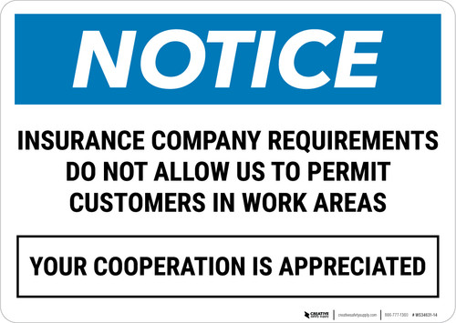 Notice:  Customers Not Allowed Work Area - Wall Sign