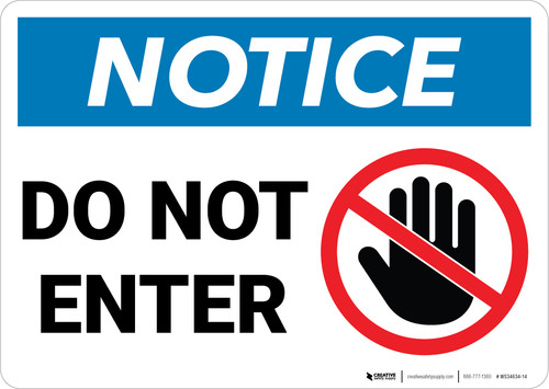 Notice:  Do Not Enter Prohibition Icon Landscape - Wall Sign