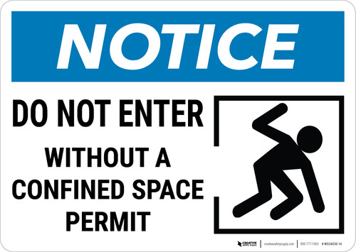 Notice:  Do Not Enter Without Confined Space Permit Confined Person Icon Landscape - Wall Sign